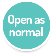 Open as normal